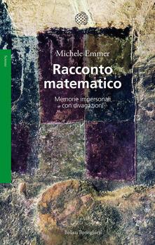 Racconto matematico. Memorie impersonali con divagazioni.pdf