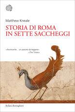 Libro Storia di Roma in sette saccheggi Matthew Kneale