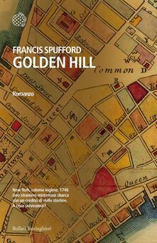 Golden Hill - Edizione Italiana - Carlo Prosperi,Francis Spufford - ebook