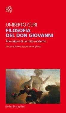 Filosofia del Don Giovanni. Alle origini di un mito moderno. Ediz. ampliata - Umberto Curi - copertina
