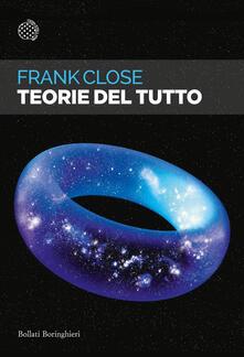 Teorie del tutto - Francesca Pè,Frank Close - ebook