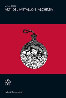 Arti del metallo e alchimia - Mircea Eliade - copertina
