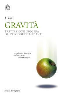 Camfeed.it Gravità. Trattazione leggera di un soggetto pesante Image
