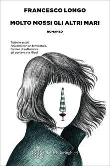 Molto mossi gli altri mari - Francesco Longo - copertina