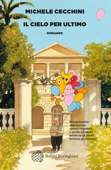Il cielo per ultimo - Michele Cecchini - ebook