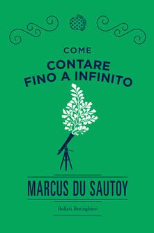 Come contare fino a infinito - Amber Anderson,Simonetta Frediani,Marcus Du Sautoy - ebook