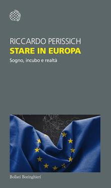Stare in Europa. Sogno, incubo e realtà.pdf
