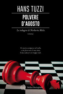 Polvere d'agosto. Le indagini di Norberto Melis - Hans Tuzzi - copertina