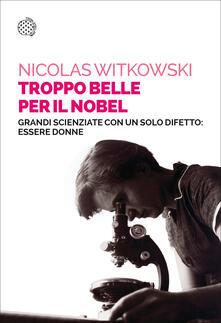 Camfeed.it Troppo belle per il Nobel. Grandi scienziate con un solo difetto: essere donne Image