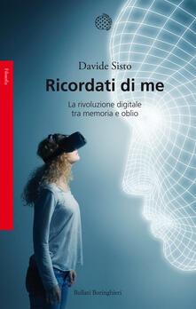 Radiosenisenews.it Ricordati di me. La rivoluzione digitale tra memoria e oblio Image