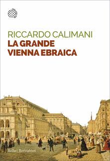 La grande Vienna ebraica - Riccardo Calimani - ebook