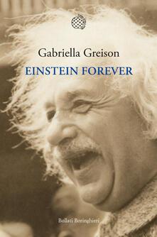 Einstein Forever - Gabriella Greison - ebook
