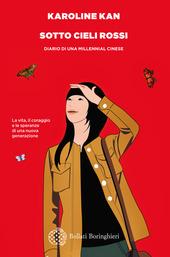 Copertina  Sotto cieli rossi : diario di una millennial cinese