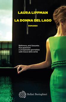 La donna del lago - Laura Lippman,Benedetta Gallo - ebook
