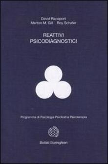Reattivi psicodiagnostici - David Rapaport,Merton M. Gill,Roy Schäfer - copertina
