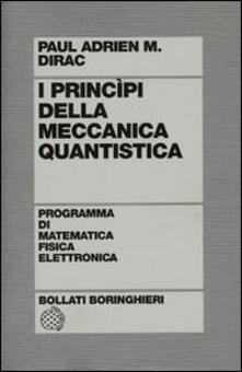 I principi della meccanica quantistica.pdf