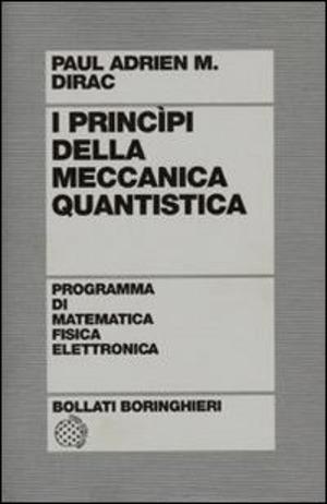 I principi della meccanica quantistica