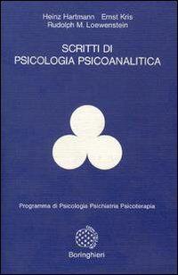 Scritti di psicologia psicoanalitica