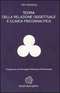 Teoria della relazione oggettuale e clinica psicoanalitica