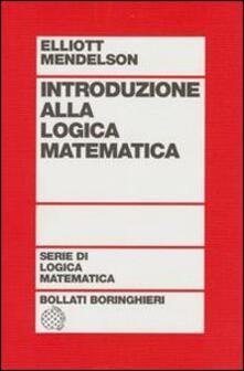 Introduzione alla logica matematica - Elliott Mendelson - copertina