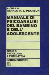 Manuale di psicoanalisi del bambino e dell'adolescente
