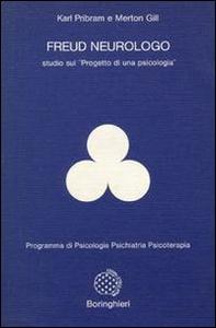 Libro Freud neurologo. Studio sul «Progetto di una psicologia» Karl H. Pribram , Merton M. Gill