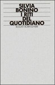 Libro I riti del quotidiano Silvia Bonino