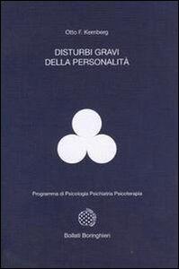 Libro Disturbi gravi della personalità Otto F. Kernberg