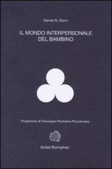 Il mondo interpersonale del bambino - Daniel N. Stern - copertina