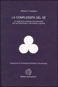 Libro La complessità del sé Vittorio Guidano