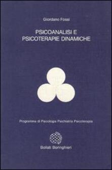 Psicoanalisi e psicoterapie dinamiche - Giordano Fossi - copertina