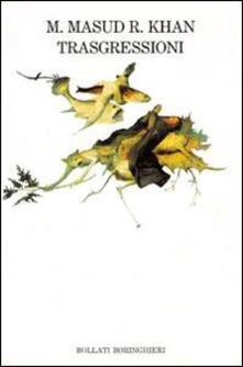 Trasgressioni - M. Masud R. Khan - copertina