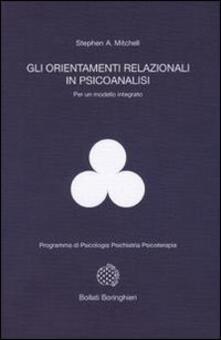 Gli orientamenti relazionali in psicoanalisi per un modello integrato - Stephen A. Mitchell - copertina
