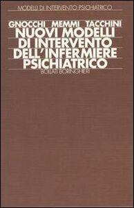 Libro Nuovi modelli di intervento dell'infermiere psichiatrico Emilio Gnocchi