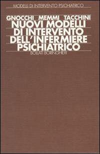 Nuovi modelli di intervento dell'infermiere psichiatrico