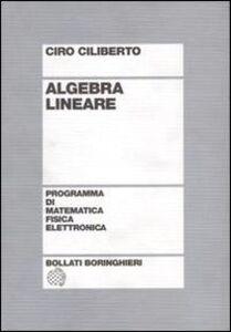 Libro Algebra lineare Ciro Ciliberto
