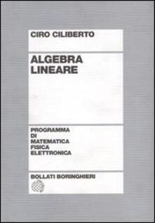 Algebra lineare - Ciro Ciliberto - copertina