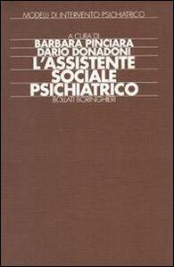 Libro L' assistente sociale psichiatrico Barbara Pinciara , Dario Donadoni