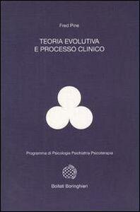 Libro Teoria evolutiva e processo clinico Fred Pine