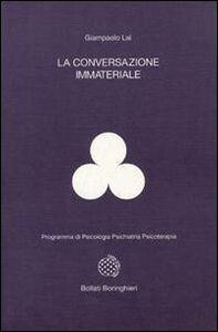 La conversazione immateriale