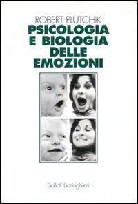 Psicologia e biologia delle emozioni