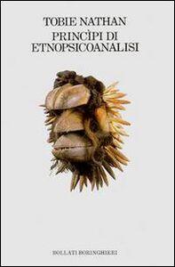 Foto Cover di Principi di etnopsicoanalisi, Libro di Tobie Nathan, edito da Bollati Boringhieri