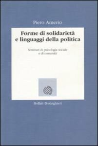 Forme di solidarietà e linguaggi della politica. Seminari di psicologia sociale e di comunità