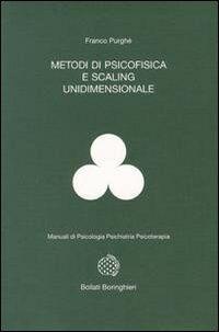 Metodi di psicofisica e scaling unidimensionale