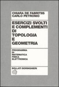Esercizi svolti e complementi di topologia e geometria