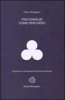 Psicoanalisi come percorso - Franco Borgogno - copertina