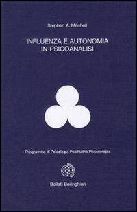 Influenza e autonomia in psicoanalisi