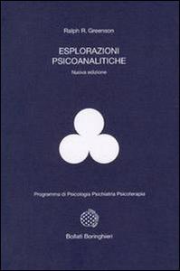 Libro Esplorazioni psicoanalitiche Ralph R. Greenson