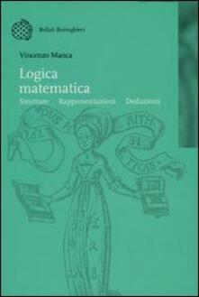 Winniearcher.com Logica matematica. Strutture, rappresentazioni, deduzioni Image