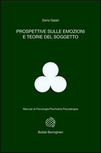 Libro Prospettive sulle emozioni e teorie del soggetto Dario Galati